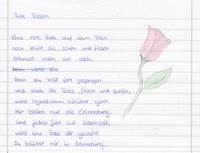 Eigentlich keine Zeichnung, aber ein Gedicht von mir. Aufgabe war im Deutschunterricht der Oberstufe eine Rose aus verschiedenen Blickpunkten zu beschreiben. Ich hatte den verlassenen Dichter.